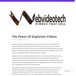 The Power Of Explainer Videos – WebVideoTech