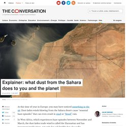 Explainer: what dust from the Sahara does to you and the planet