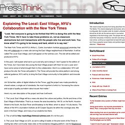 Explaining The Local: East Village, NYU's Collaboration with the New York Times