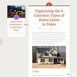 Explaining the 4 Common Types of Home Loans in Texas