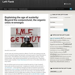 1 Explaining the age of austerity: Beyond the conjunctural, the organic crisis re-emerges - Left FlankLeft Flank