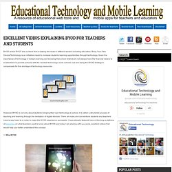 Excellent Videos Explaining BYOD for Teachers and Students