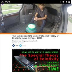 This video explaining Einstein's Special Theory of Relativity won a teenager $400k