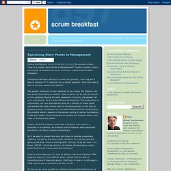 Scrum Breakfast: Explaining Story Points to Management