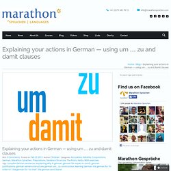 Explaining your actions in German — using um … zu and damit clauses | Marathon Sprachen