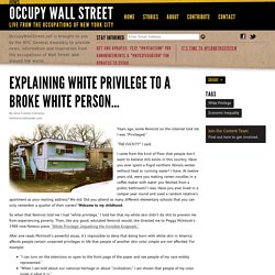 Explaining White Privilege to a Broke White Person...