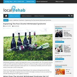 Explaining The Post Alcohol Withdrawal Syndrome