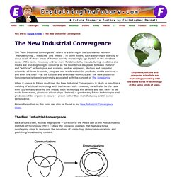 ExplainingTheFuture.com : The New Industrial Convergence