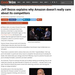 Jeff Bezos explains why Amazon doesn't really care about its competitors