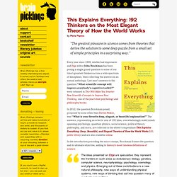 This Explains Everything: 192 Thinkers on the Most Elegant Theory of How the World Works