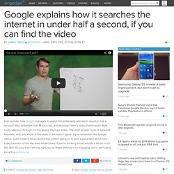 Google explains how it searches the internet in under half a second, if you can find the video