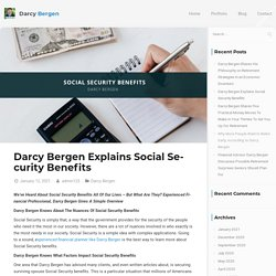 Darcy Bergen Explains Social Security Benefits - Darcy Bergen