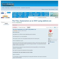 The FULL Explanation as to WHY Lying Addicts Lie : Compulsive Lying Forum
