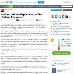 Hadoop 101: An Explanation of the Hadoop Ecosystem