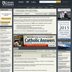 "Jewish explanation of God ""trying"" to kill Moses - Catholic Answers Forums"