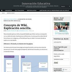 Concepto de Wiki. Explicación sencilla.