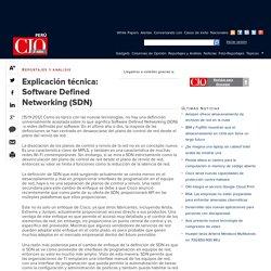 Explicación técnica: Software Defined Networking (SDN)