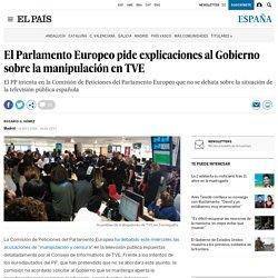 El Parlamento Europeo pide explicaciones al Gobierno sobre la manipulación en TVE