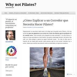 ¿Cómo Explicar a un Corredor que Necesita Hacer Pilates?