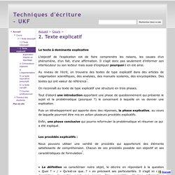 2. Texte explicatif - Techniques d'écriture - UKF