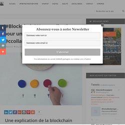 [#Blockchain] Une explication pour une enfant de 5 ans ! via @ccollab - Sébastien Bourguignon