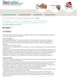 le PERCO : Explication, analyse, et comparaison des contrats - Retraite
