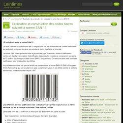 Explication et construction des codes barres suivant la norme EAN 13