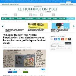 """""""Charlie Hebdo"""" sur Aylan: l'explication d'un dessinateur sur les caricatures polémiques devient virale"""