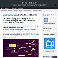 On site learning, e-learning, blended learning : quelques explications sur les modalités d'apprentissage