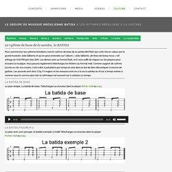 explications des rythmes brésiliens à la guitare batida, samba, bossa nova