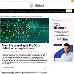 3 avril 2018 - Machine Learning et Big Data : définition, applications, techniques