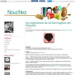 Les explications du col Herringbone (en français) - NOUCHKA - Tricot et couture / Blog couture et tricot ... du fait main !