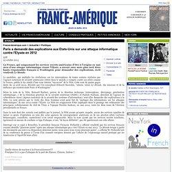 Paris a demandé des explications aux Etats-Unis sur une attaque informatique contre l'Elysée en 2012