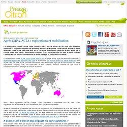 Après SOPA, ACTA : explications et mobilisation
