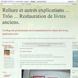 Reliure et autres explications ... Trôo ... Restauration de livres anciens.: Calculer son prix de revient