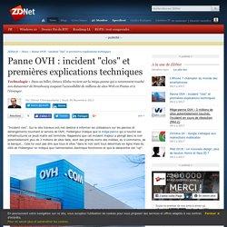 """Panne OVH : incident """"clos"""" et premières explications techniques"""