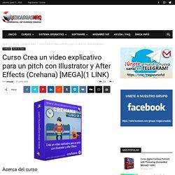 Curso Crea un video explicativo para un pitch con Illustrator y After Effects (Crehana) [MEGA](1 LINK) - Descargasnrq