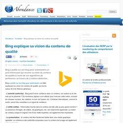 Bing explique sa vision du contenu de qualité