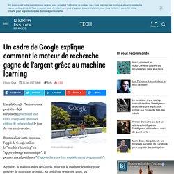 Un cadre de Google explique comment le moteur de recherche gagne de l'argent grâce au machine learning - Business Insider France