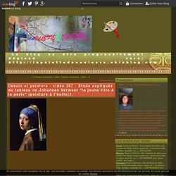 """vidéo 367 : Etude expliquée du tableau de Johannes Vermeer """"la jeune fille à la perle"""" (peinture à l'huile)1."""