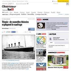 Titanic: de nouvelles théories expliquent le naufrage