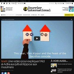Israël. Une vidéo pour expliquer l'Aïd al-Adha aux juifs et Kippour aux musulmans