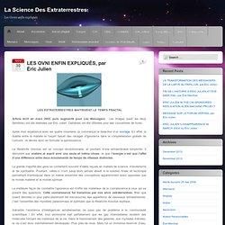 LES OVNI ENFIN EXPLIQUÉS, par Éric Julien 1