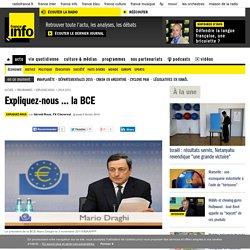 Expliquez-nous ... la BCE
