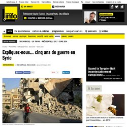 Vidéo introductive: 5 ans de guerre en Syrie