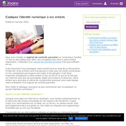 Expliquez l'identité numérique à vos enfants - Contrôle Parental Xooloo