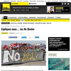 Expliquez-nous ... les No Border