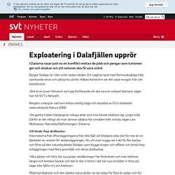 Exploatering i Dalafjällen upprör