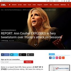 Ann Coulter EXPLODES in fiery tweetstorm over Trump's attack on Sessions