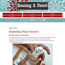 Exploding Peep Geysers